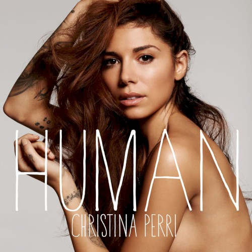 Download or print Christina Perri Human Digital Sheet Music Notes and Chords - Printable PDF Score