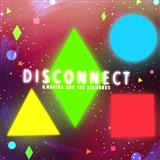 Download or print Clean Bandit Disconnect (feat. Marina & The Diamonds) Digital Sheet Music Notes and Chords - Printable PDF Score