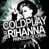 Download or print Coldplay Princess Of China (feat. Rihanna) Digital Sheet Music Notes and Chords - Printable PDF Score