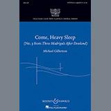 Michael Gilbertson Come, Heavy Sleep Sheet Music and Printable PDF Score | SKU 88954