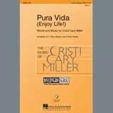Cristi Cary Miller Pura Vida (Enjoy Life) Sheet Music and Printable PDF Score | SKU 408643