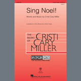Cristi Cary Miller Sing Noel! Sheet Music and Printable PDF Score | SKU 407599