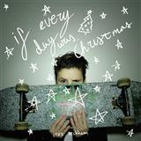 Cruz Beckham If Every Day Was Christmas Sheet Music and Printable PDF Score   SKU 125231