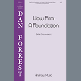 Dan Forrest How Firm A Foundation Sheet Music and Printable PDF Score | SKU 460016