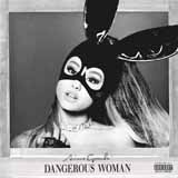 Ariana Grande Dangerous Woman (arr. Deke Sharon) Sheet Music and Printable PDF Score | SKU 186212