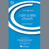 Download or print Daniel Brewbaker I Am A Little Church Digital Sheet Music Notes and Chords - Printable PDF Score