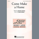 Daniel Kallman Come Make A Home Sheet Music and Printable PDF Score | SKU 157599