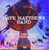 Download or print Dave Matthews Band Pay For What You Get Digital Sheet Music Notes and Chords - Printable PDF Score