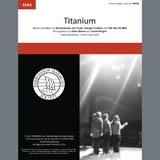 David Guetta Titanium (feat. Sia) (arr. Deke Sharon, David Wright) Sheet Music and Printable PDF Score | SKU 407109