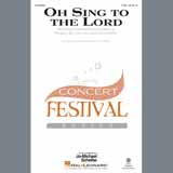 Download or print David Von Kampen Oh Sing To The Lord Digital Sheet Music Notes and Chords - Printable PDF Score