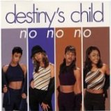 Download Destiny's Child 'No, No, No Part 1' Digital Sheet Music Notes & Chords and start playing in minutes