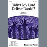 Greg Gilpin Didn't My Lord Deliver Daniel? Sheet Music and Printable PDF Score   SKU 410508