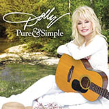 Dolly Parton Pure And Simple Sheet Music and Printable PDF Score   SKU 175206
