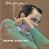 Frank Sinatra Don't Worry 'Bout Me Sheet Music and Printable PDF Score | SKU 77687