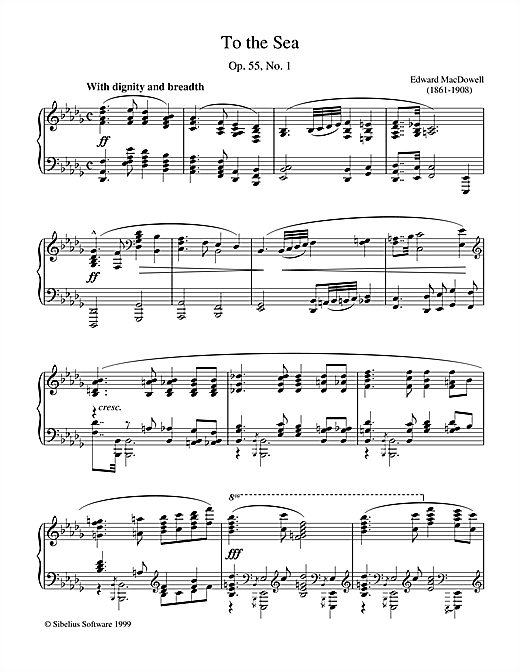 Edward MacDowell To The Sea sheet music notes printable PDF score