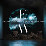 Elevation Worship O Come To The Altar Sheet Music and Printable PDF Score | SKU 418164