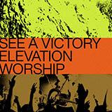 Elevation Worship See A Victory Sheet Music and Printable PDF Score | SKU 444424