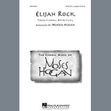 Traditional Spiritual Elijah Rock (arr. Moses Hogan) Sheet Music and Printable PDF Score | SKU 478569