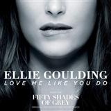 Download or print Ellie Goulding Love Me Like You Do (from 'Fifty Shades Of Grey') Digital Sheet Music Notes and Chords - Printable PDF Score