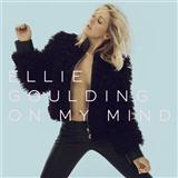 Download or print Ellie Goulding On My Mind Digital Sheet Music Notes and Chords - Printable PDF Score