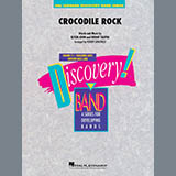 Elton John Crocodile Rock (arr. Robert Longfield) - Conductor Score (Full Score) Sheet Music and Printable PDF Score | SKU 442420