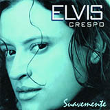 Download or print Elvis Crespo Suavemente Digital Sheet Music Notes and Chords - Printable PDF Score