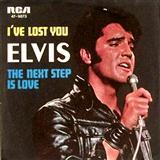 Download or print Elvis Presley I've Lost You Digital Sheet Music Notes and Chords - Printable PDF Score