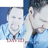 David Phelps End Of The Beginning Sheet Music and Printable PDF Score   SKU 27063