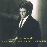 Download or print Eric Carmen All By Myself Digital Sheet Music Notes and Chords - Printable PDF Score