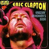 Eric Clapton Knockin' On Heaven's Door Sheet Music and Printable PDF Score   SKU 158071