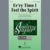 African-American Spiritual Every Time I Feel The Spirit (arr. Audrey Snyder) Sheet Music and Printable PDF Score | SKU 150469