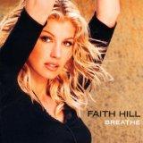 Faith Hill Breathe Sheet Music and Printable PDF Score | SKU 158059