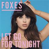Download or print Foxes Let Go For Tonight Digital Sheet Music Notes and Chords - Printable PDF Score