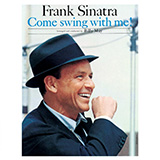 Frank Sinatra I Gotta Right To Sing The Blues Sheet Music and Printable PDF Score | SKU 426070
