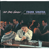 Download or print Frank Sinatra The One I Love (Belongs To Somebody Else) Digital Sheet Music Notes and Chords - Printable PDF Score