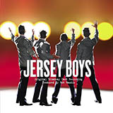 Frankie Valli & The Four Seasons Can't Take My Eyes Off Of You (from Jersey Boys) (arr. Ed Lojeski) Sheet Music and Printable PDF Score | SKU 157491