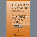 African-American Spiritual Go Tell It On The Mountain (arr. Cristi Cary Miller) Sheet Music and Printable PDF Score | SKU 96854