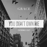 Download or print Grace You Don't Own Me (feat. G-Eazy) Digital Sheet Music Notes and Chords - Printable PDF Score