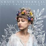 Download or print Grace VanderWaal So Much More Than This Digital Sheet Music Notes and Chords - Printable PDF Score