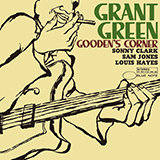 Grant Green What Is This Thing Called Love? Sheet Music and Printable PDF Score | SKU 419159