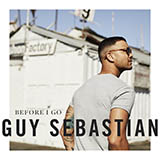 Download Guy Sebastian 'Before I Go' Digital Sheet Music Notes & Chords and start playing in minutes