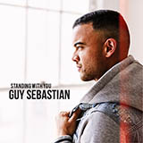 Download or print Guy Sebastian Standing With You Digital Sheet Music Notes and Chords - Printable PDF Score