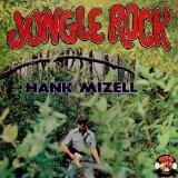 Download or print Hank Mizell Jungle Rock Digital Sheet Music Notes and Chords - Printable PDF Score
