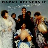 Harry Belafonte Turn The World Around Sheet Music and Printable PDF Score | SKU 154910