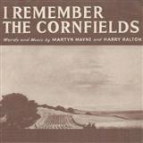 Harry Ralton I Remember The Cornfields Sheet Music and Printable PDF Score | SKU 110337
