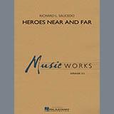 Richard L. Saucedo Heroes Near and Far - Trombone 1 Sheet Music and Printable PDF Score   SKU 339863