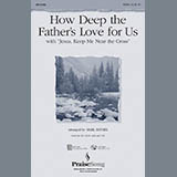 Mark Brymer How Deep The Father's Love For Us (with Jesus Keep Me Near The Cross) - Flute 2 Sheet Music and Printable PDF Score | SKU 265758