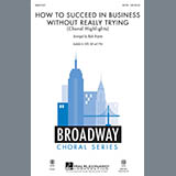 Mark Brymer How To Succeed In Business Without Really Trying (Choral Highlights) Sheet Music and Printable PDF Score | SKU 89900