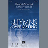 Keith Christopher I Stand Amazed In The Presence Sheet Music and Printable PDF Score   SKU 86720