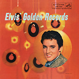 Elvis Presley I Want You, I Need You, I Love You Sheet Music and Printable PDF Score | SKU 80967